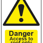 Danger Access To Roof Only