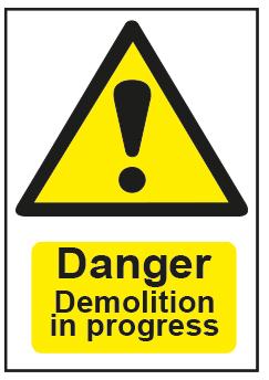 Danger Demolition In Progress