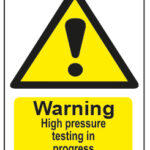 Warning High Pressure Testing In Progress