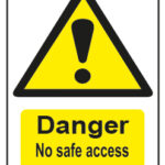 Danger No Safe Access