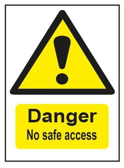 Danger No Safe Access
