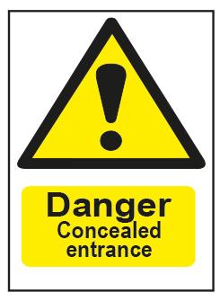 Danger Concealed Entrance