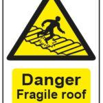 Danger Fragile Roof