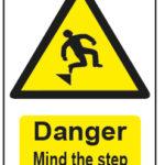 Danger Mind The Step