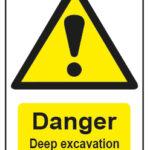 Danger Deep Excavation