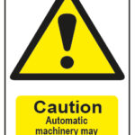 Caution Automatic Machinery...