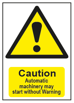 Caution Automatic Machinery...