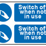 Switch Off When Not In Use x2