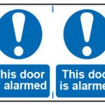 This Door Is Alarmed x2