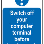 Switch Off Your Computer Terminal Before Leaving Work