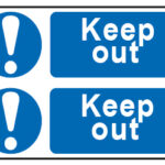 Keep Out x2