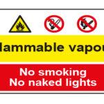 Flammable vapour No smoking No naked lights