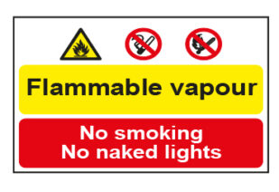 Flammable vapour No smoking No naked lights