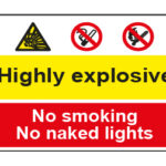 Highly explosive / No smoking No naked lights