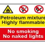 Petroleum mixture Highly flammable / No smoking No naked lights