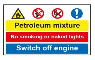 Petroleum mixture / No smoking or naked lights / Switch off engine