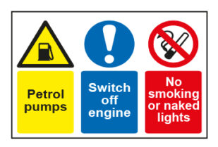 Petrol pumps / Switch off engine / No smoking or naked lights