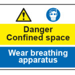 Danger Confined space / Wear breathing apparatus