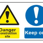 Danger Construction site / Keep out
