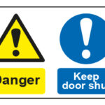 Danger / Keep door shut