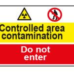 Controlled area contamination / Do not enter